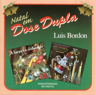 Luis Bordon   Natal Em Dose Dupla | músicas