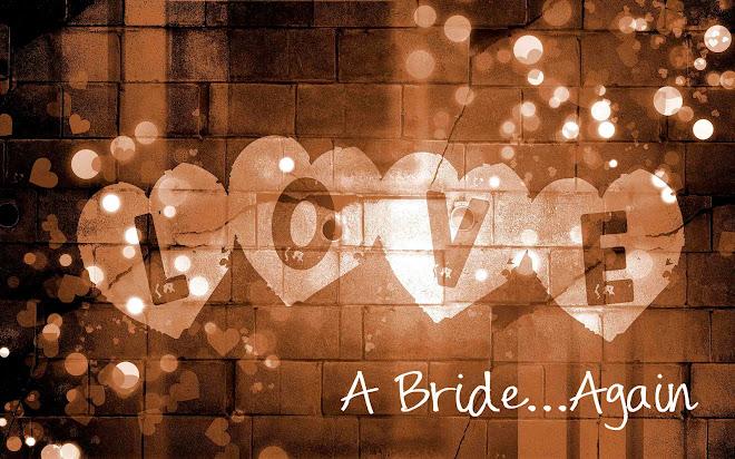 A Bride...Again