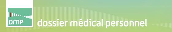 Dossier Médical Personnel - DMP