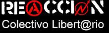 Colectivo libertario reaccion