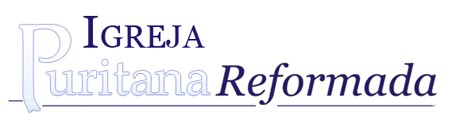 Igreja Puritana Reformada