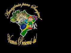 AMAZÔNIA PARA SEMPRE!