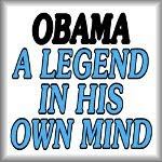 Obama. A legend in his own mind, anti-Obama merchandise at SmartAssProducts.com