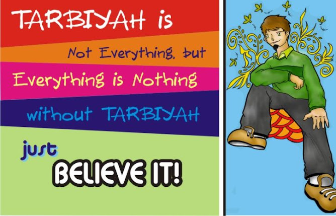 tarbiyah is never end!!