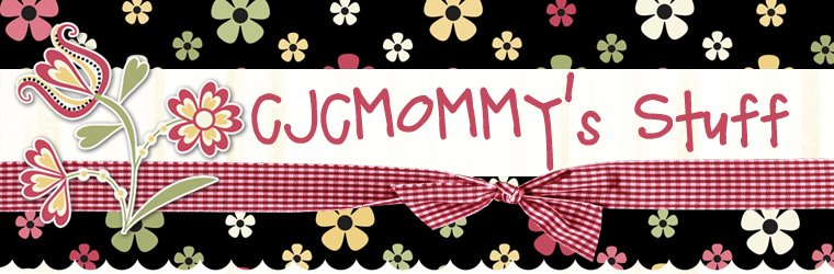 CJCMOMMY's Stuff