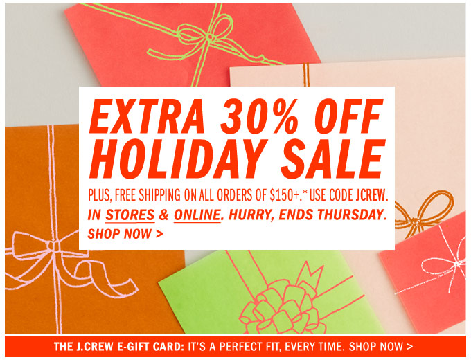 ENDS SATURDAY Extra 30 Off Holiday Sale Free Shipping