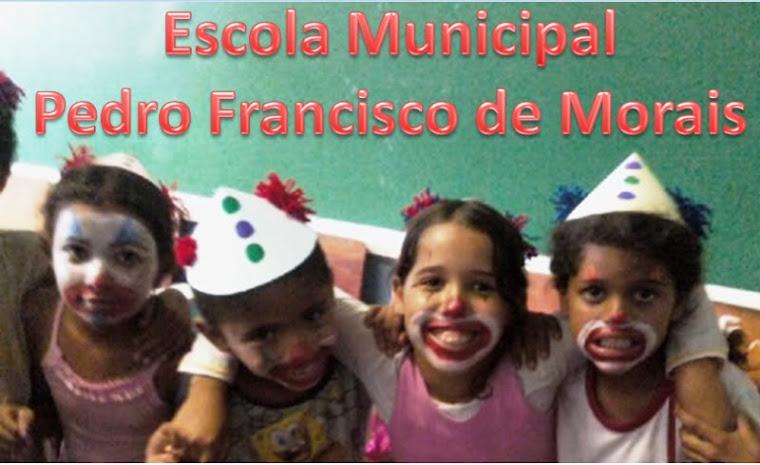 Escola Municipal Pedro Francisco de Morais