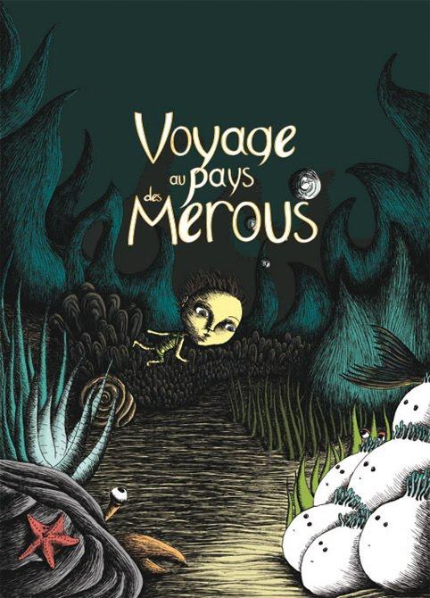 """"""" Voyage au pays des mérous """",  édité chez chouette éditions"""
