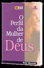 O Perfil da Mulher de Deus.