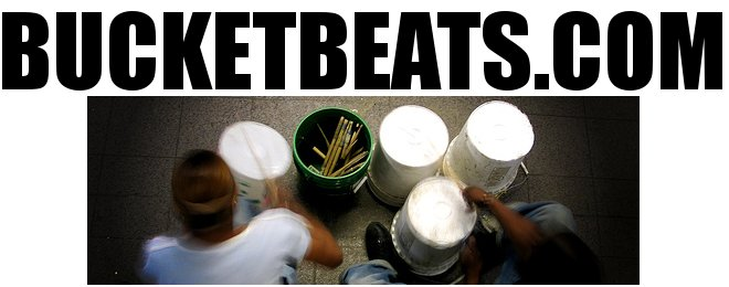 BucketBeats.com | Your Source For Bucket Drumming,Music, and Entertainment...
