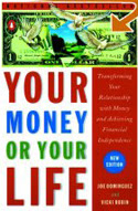 Your Money or Your Life