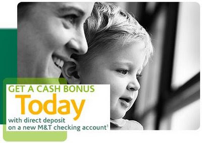 $100 - Bank Sign Up Bonus - M & T Bank Checking Accounts