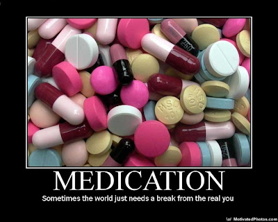 Medication Demotivational Poster