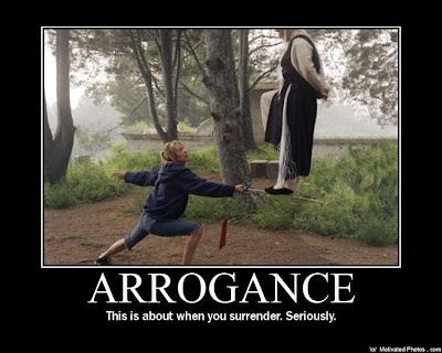 Arrogance Demotivational Poster