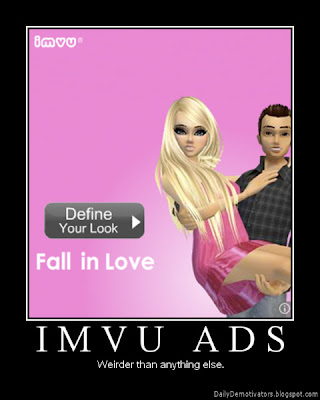 IMVU Ads Demotivational Poster