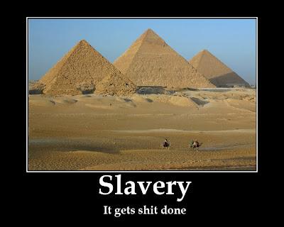 Slavery demotivational poster