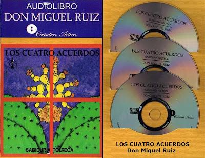 LOS CUATRO ACUERDOS, Don Miguel Ruiz [ AudioLibro + Libro ] – Sabiduría Tolteca. Eliminar las creencias que nos limitan y avanzar hacia la libertad.