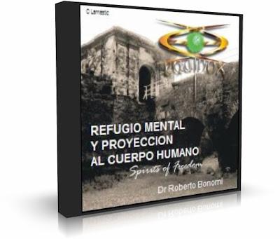 REFUGIO MENTAL. Dr. Roberto Bonomi