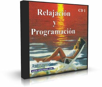 RELAJACION Y PROGRAMACION, Dr. Roberto Bonomi [ AUDIOLIBRO ] – Relajación para el Control del Stress y Programación de la Ley de la Atracción