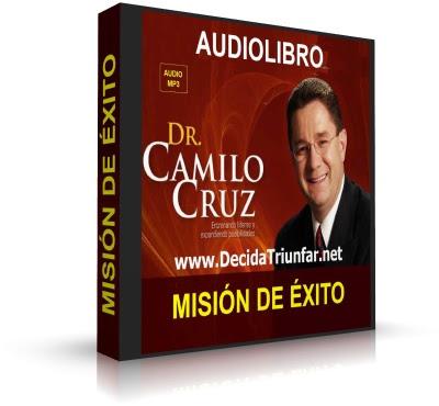MISIÓN DE ÉXITO, Camilo Cruz [ Audiolibro ] – Logra el verdadero éxito encontrando un balance de metas en todas las áreas de tu vida