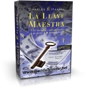 LA LLAVE MAESTRA, Charles Haanel [ Audiolibro + Libro ] – Veinticuatro lecciones para alcanzar el éxito, la prosperidad, el éxito, el poder, la riqueza y la realización