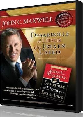DESARROLLE EL LIDER QUE ESTA EN USTED, John C. Maxwell [ VIDEO DVD + AudioLibro ] – Las herramientas que necesita para convertirse en un gran líder
