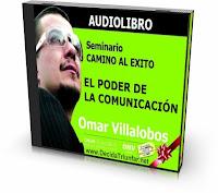 El Poder de La Comunicacion - Omar Villalobos