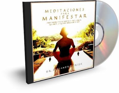 MEDITACIONES PARA MANIFESTAR, Alejandro Ariza [ AudioLibro ] – Aprende a manifestar en tu vida mediante esta poderosa Técnica de Meditación Japa.