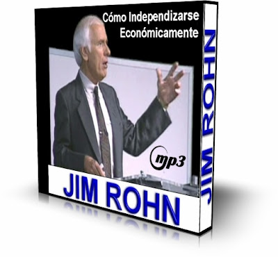 COMO INDEPENDIZARSE ECONOMICAMENTE, Jim Rohn [ AudioLibro ] – La independencia económica es una meta válida y digna.