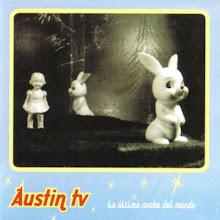austin tv . la ultima noche del mundo