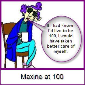 maxine at 100