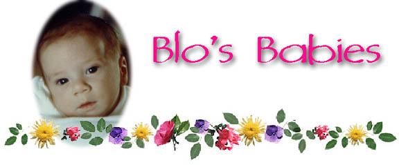 Blo's Babies