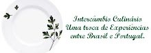 Intercâmbio Culinário Brasil - Portugal
