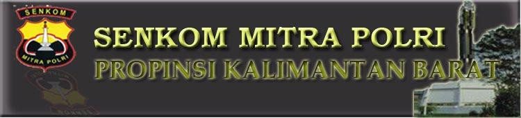 Senkom Mitra Polri Propinsi Kalimantan Barat