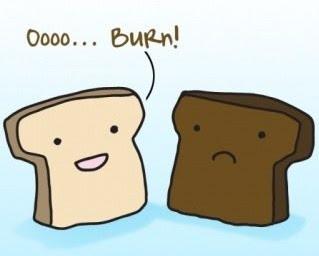 toast+oooo+burn+haha.jpg