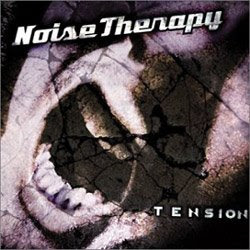 Noise Therapy - Tension