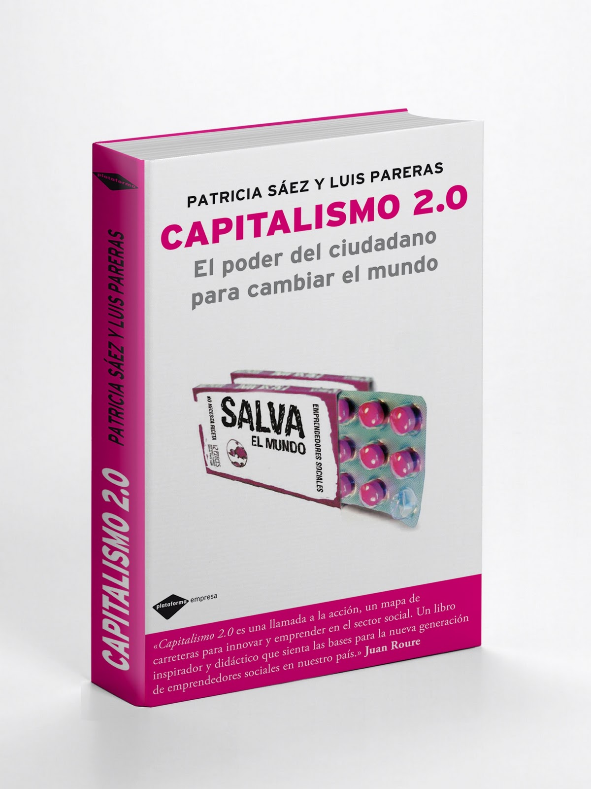 Capitalismo 2.0. El poder del ciudadano para cambiar el mundo.