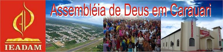 ASSEMBLEIA DE DEUS DE CARAUARI