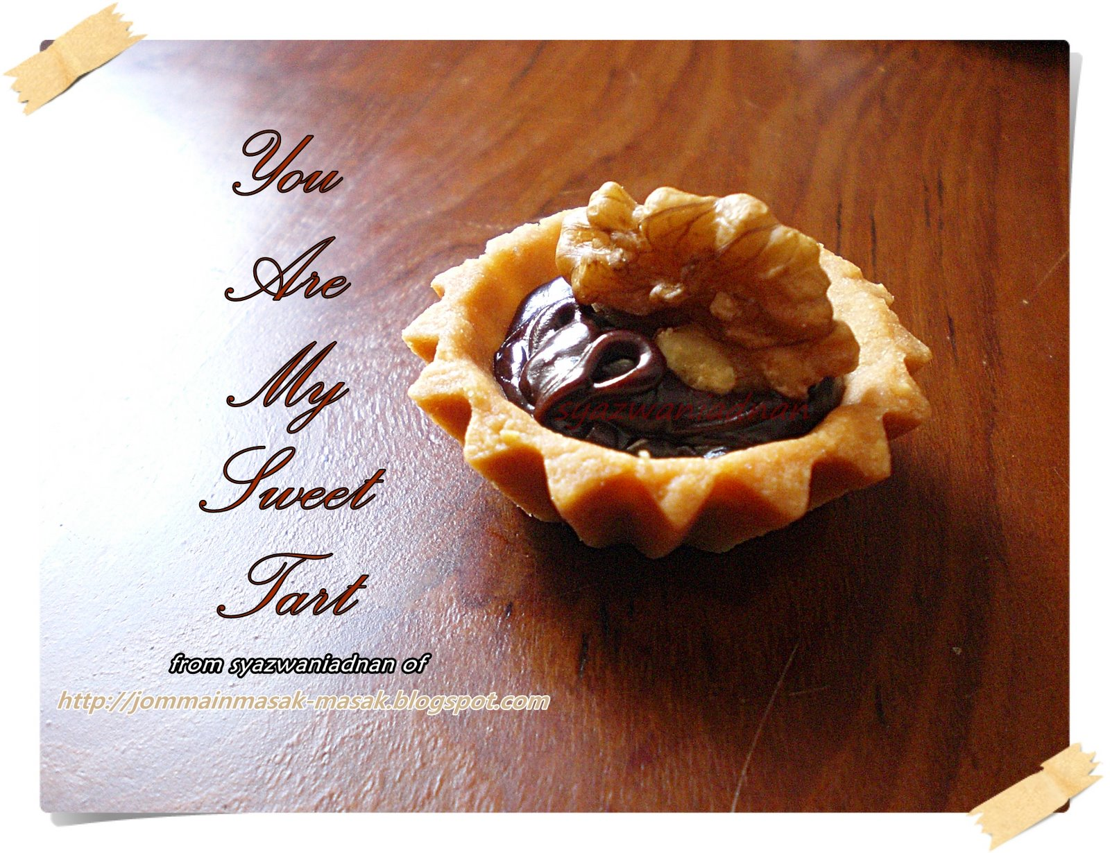 You Are My Sweet Tart from || syazwaniadnan ||