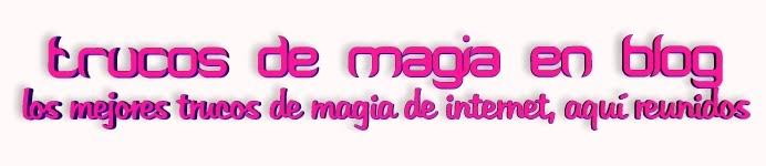 trucos de magia en blog