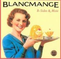 Blancmange - B-Sides & More