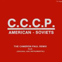 C.C.C.P. - American-Soviets (The Cameron Paul Remix)