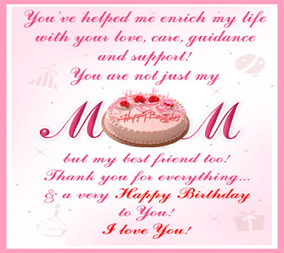 happy birthday mom i love you
