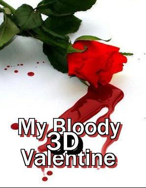 my bloody 3d valentine 2009