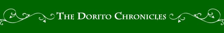 The Dorito Chronicles
