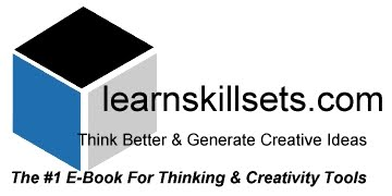 Learn Skill Sets For Thinking, Creativity And Generating Great Iideas