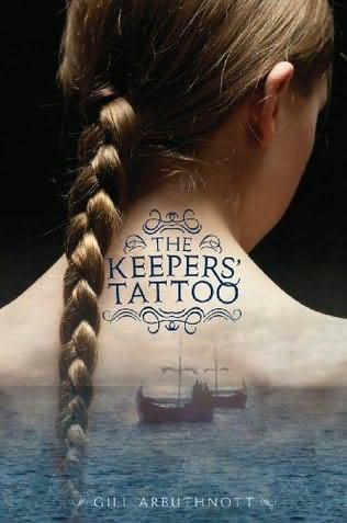 The Keeper's Tattoo by Gill Arbuthnott (T Arb)