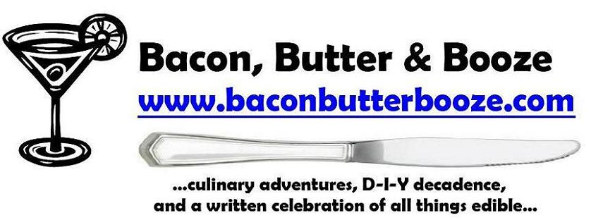 Bacon, Butter & Booze