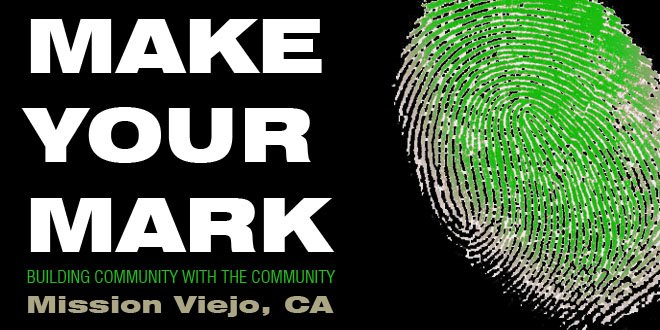 Make Your Mark Mission Viejo