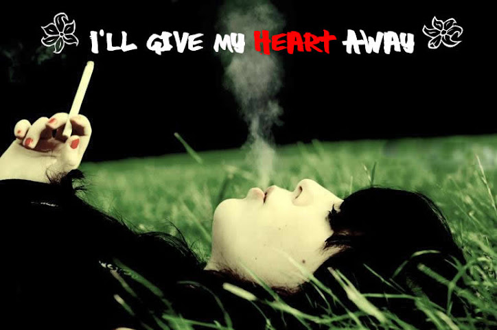 : : I'll Give My Heart Away : :